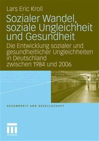 Sozialer Wandel, Soziale Ungleichheit Und Gesundheit