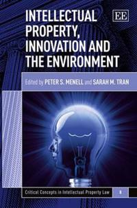 Intellectual Property, Innovation and the Environment