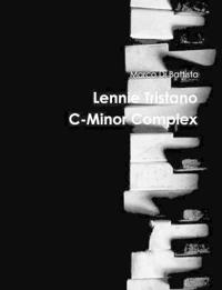 Lennie Tristano C-Minor Complex