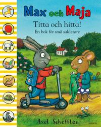 Max och Maja : titta och hitta! : en bok för små sakletare