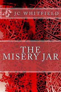 The Misery Jar