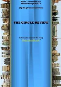 The Circle review n.1-2 (Marzo-Giugno 2013)