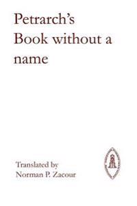 Petrarch's Book Without a Name