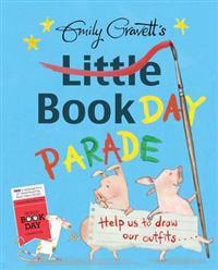 Emily Gravett's Little Book Day Parade
