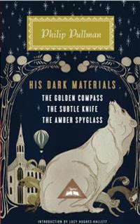 His Dark Materials: The Golden Compass, the Subtle Knife, the Amber Spyglass