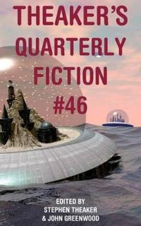 Theaker's Quarterly Fiction