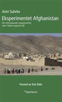Eksperimentet Afghanistan - Astri Suhrke | Ridgeroadrun.org
