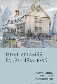 Huvilaelämää Päijät-Hämeessä