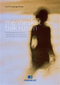 Mennesket bak rusen - Gro Th. Lie, Inger Granby | Inprintwriters.org