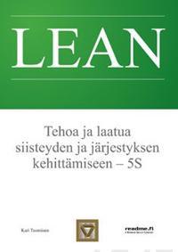 Lean - Tehoa ja laatua siisteyden ja järjestyksen kehittämiseen - 5S