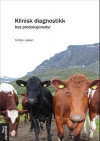 Klinisk diagnostikk hos produksjonsdyr