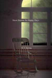 Short Stories For Rainy Days