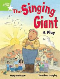 Rigby Star Guided 1 Green Level: The Singing Giant, Play, Pupil Book (single)
