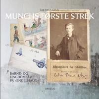 Munchs første strek - Åse Krogsrud | Inprintwriters.org