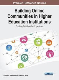 Building Online Communities in Higher Education Institutions
