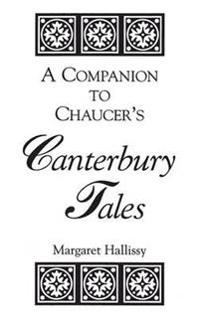 A Companion to Chaucer's Canterbury Tales