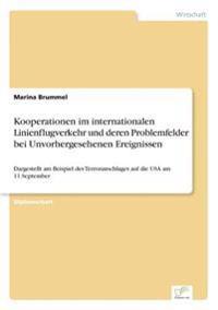 Kooperationen Im Internationalen Linienflugverkehr Und Deren Problemfelder Bei Unvorhergesehenen Ereignissen