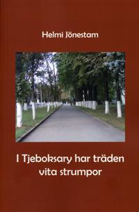I Tjeboksary har träden vita strumpor