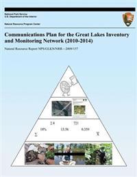 Communications Plan for the Great Lakes Inventory and Monitoring Network (2010-2014)