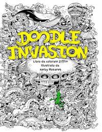 Doodle Invasion: Libro Da Colorare Zifflin