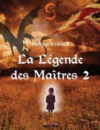 La Legende Des Maitres 2