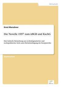 Die Novelle 1997 Zum Abgb Und Kschg