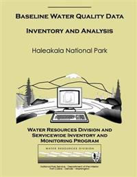 Haleakala National Park: Baseline Water Quality Data Inventory and Analysis