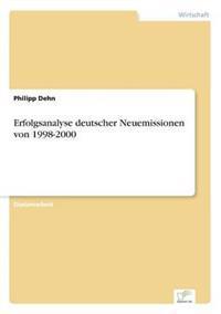 Erfolgsanalyse Deutscher Neuemissionen Von 1998-2000