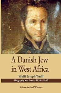 A Danish Jew in West Africa