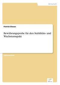 Bewahrungsprobe Fur Den Stabilitats- Und Wachstumspakt
