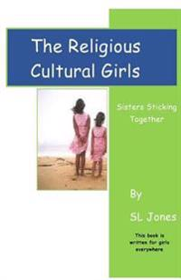 The Religious Cultural Girls