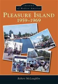 Pleasure Island: 1959-1969