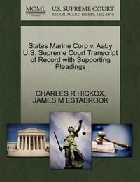States Marine Corp V. Aaby U.S. Supreme Court Transcript of Record with Supporting Pleadings