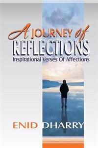 A Journey of Reflections - Inspirational Verses of Affections
