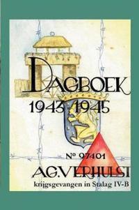 Dagboek 1943-1945 - Krijgsgevangen in Stalag IV-B