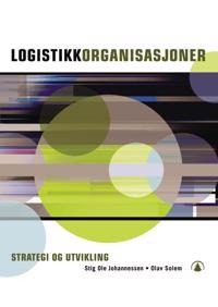 Logistikkorganisasjoner - Stig O. Johannessen, Olav Solem | Ridgeroadrun.org