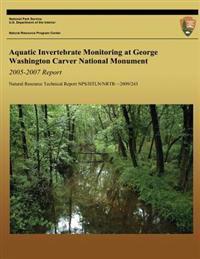 Aquatic Invertebrate Monitoring at George Washington Carver National Monument: 2005-2007 Report