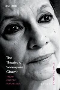 The Theatre of Veenapani Chawla