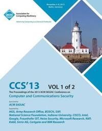 CCS 13 the Proceedings of the 2013 ACM Sigsac Conference on Computer and Communications Security V1