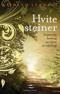 Hvite steiner - Lisbeth Lyngaas | Inprintwriters.org