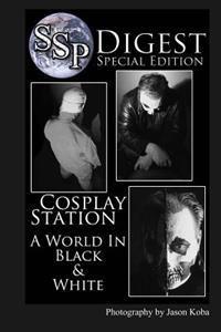 SSP Digest #1: A World in Black & White