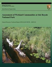 Assessment of Wetland Communities at Isle Royale National Park