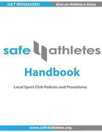 Safe4athletes Handbook: Policies and Procedures for Youth Sports