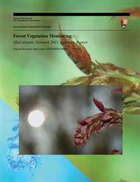 Forest Vegetation Monitoring Mid-Atlantic Network 2011 Summary Report