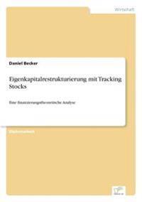Eigenkapitalrestrukturierung Mit Tracking Stocks