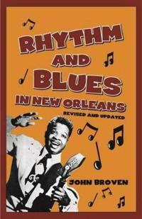 Rhythm & Blues in New Orleans