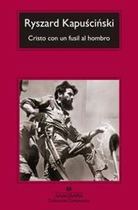 Cristo Con un Fusil al Hombro = Christ with a Rifle on Shoulder