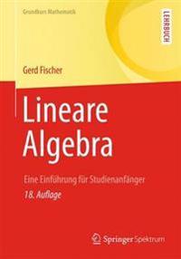 Lineare Algebra: Eine Einfuhrung Fur Studienanfanger
