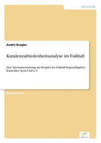 Kundenzufriedenheitsanalyse Im Fuball