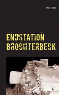 Endstation Brochterbeck